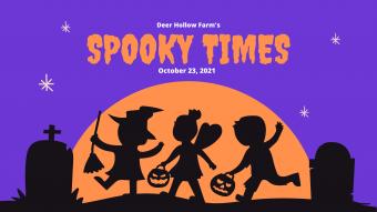 Deer Hollow Farm's spooky times 2021